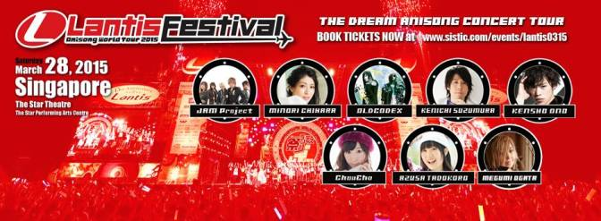 ANISONG World Tour Lantis Festival in Singapore 2015